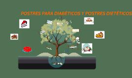 Copy of Exposición Proyecto Análisis Presupuestaria: Postres para Diabéticos y Postres Dietéticos