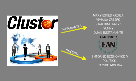 Desarrollo de Cluster de Clase Mundial como Estrategia de Competitividad Global