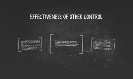 EFFECTIVENESS OF OTHER CONTROL