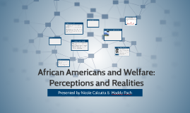 African Americans and Welfare: Perceptions and Realities