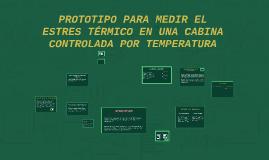 PROTOTIPO PARA MEDIR EL ESTRES TÉRMICO EN UNA CABINA CONTROL