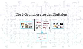 Die 6 Grundgesetze des Digitalen