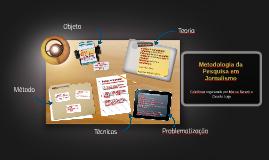 Metodologia da Pesquisa em Jornalismo