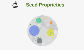 Seed Proprieties