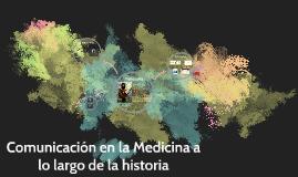 Comunicación en la Medicina a lo largo de la historia