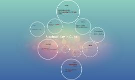 A school day in cuba