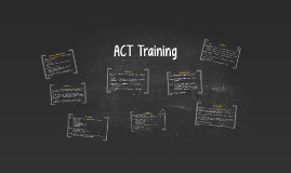 ACT Training for 4-19-17 Administration