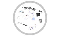 Physik-Referat
