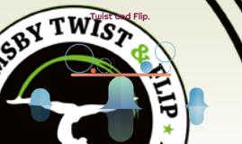 Twist and Flip.