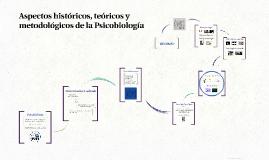 Aspectos históricos, teóricos y metodológicos de la Psicobiología