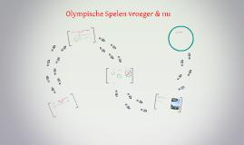 Olympische Spelen vroeger & nu