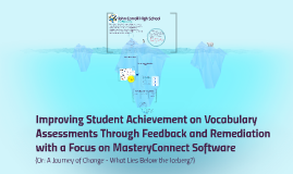 Improving Student Achievement on Vocabulary Assessments Thro