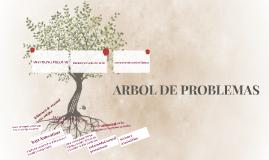 ARBOL DE PROBLEMAS