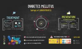 DIABETES MELLITUS (carbohydrates)