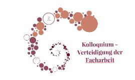 facharbeit kolloquium by sarah mitschke on prezi - Facharbeit Erzieher Muster