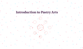Introduction to Pastry Arts