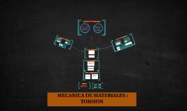 Copy of MECANICA DE MATERIALES : TORSION
