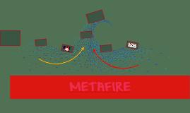 METAFIRE