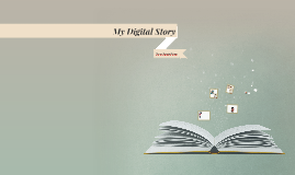 My Digital Story