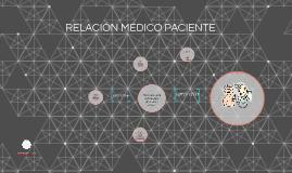 RELACION MEDICO PACIENTE