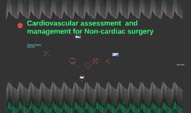 Cardivascular assessment  and management for Non-cardiac sur