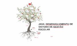 Copy of JAVA: DESENVOLVIMENTO DE SISTEMA DE GESTÃO ESCOLAR