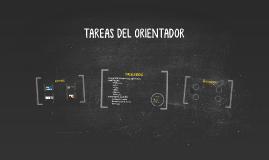 TAREAS DEL ORIENTADOR
