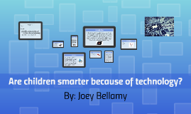 Are children smarter because of technology?