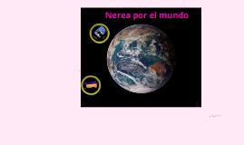 Nerea por el mundo