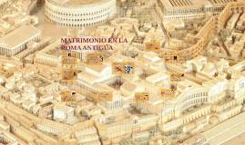 MATRIMONIO EN LA ROMA ANTIGUA