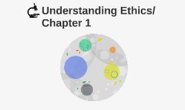 Understanding Ethics/