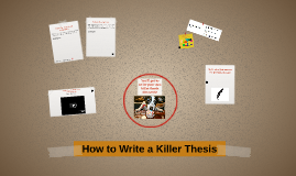 Writing A Killer Thesis
