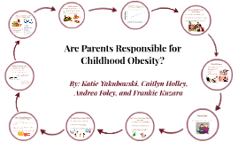 Are Parents Responsible for Childhood Obesity?