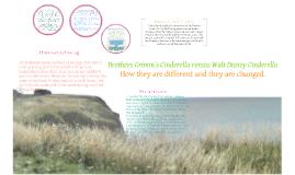 Copy of Grimm's Cinderella versus Walt Disney's Cinderella