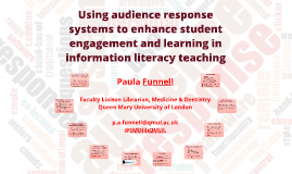 Using audience response systems to enhance student engagement and learning in information literacy teaching