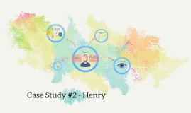 Case Study #2 - Henry