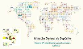 Copy of Almacen General de Depósito y el  Depósito Fiscal