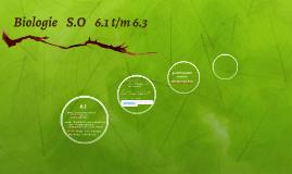 Biologie S.O 6.1 t/m 6.3