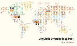 Linguistic Diversity Blog Post