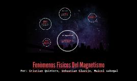 Fenòmenos Fisicos Del Magnetismo