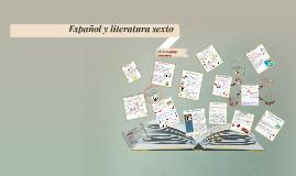 Españal y literatura sexto