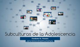 Copy of Subculturas de la Adolescencia