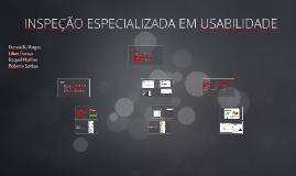 INSPEÇÃO ESPECIALIZADA EM USABILIDADE