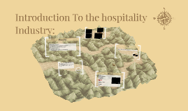 Introduction To the hospitality Industry: