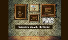 Bienvenue en Arts plastiques