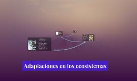 Adaptaciones en los ecosistemas