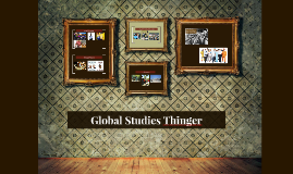 Global Studies Thinger
