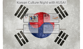 Korean Culture Night with KUSA!