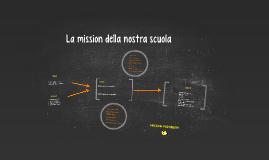 Copy of La mission della nostra scuola