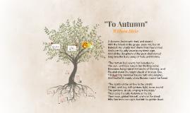 """""""To Autumn"""""""